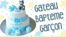 Gâteau Baptême Garçon - Cake Design