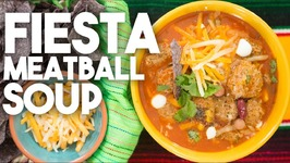 Fiesta Meatball Soup -Easy Weeknight Meals