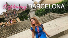 Exploring Barcelona - Destination Shalini
