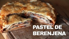 Pastel De Berenjena