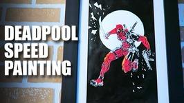 Deadpool Speed Painting