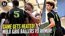 Lamelo Ball Arrives Late And Still Flirts W/ Triple Double - Big Ballers Heated Game Vs Armor Elite
