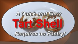 Tart Shell - No Pastry !