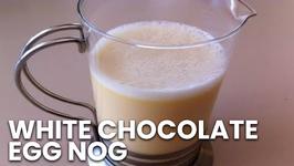 White Chocolate Egg Nog
