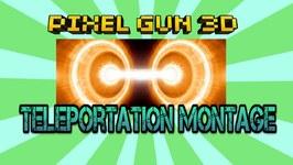 Pixel Gun 3D - Teleportation Montage