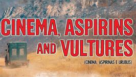 Cinema, Aspirins and Vultures (Cinema, Aspirinas e Urubus)