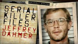JEFFREY DAHMER - THE MILWAUKEE CANNIBAL -  Serial Killer Files No. 35