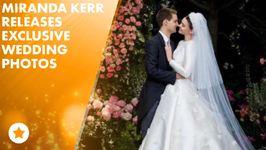 Take A Look At Miranda Kerr's Fairy Tale Wedding