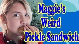 Maggie's Weird Pickle Sandwich