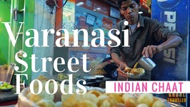 TOP 5 INDIAN STREET FOODS IN VARANASI, INDIA - Indian Chaat And More
