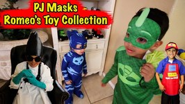 PJ MASKS - ROMEO TAKES TOYS FOR HIS TOY COLLECTION
