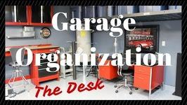 GARAGE TOUR & ORGANIZATION: The Desk Space