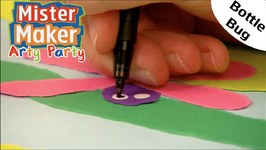 Make A Bottle Bug - Arty Party - Mister Maker