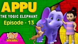 Episode 13 -  The Invincible Hero - Appu - The Yogic Elephant