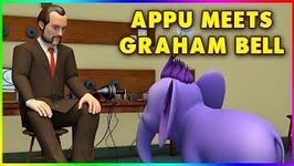 Appu Meets Graham Bell - 4k