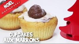 Cupcakes Aux Marrons Pour Noël