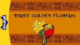 Three Golden Flowers - Folktales and Fairy Tales - Animated Stories for Kids