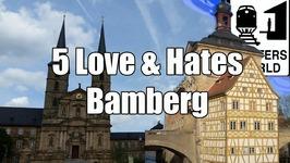 Visit Bamberg - 5 Love & Hates of Bamberg, Germany