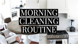 Morning Cleaning Routine