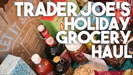 Trader Joe's Grocery Haul -Festive Holiday Special