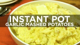 Instant Pot Garlic Mashed Potatoes
