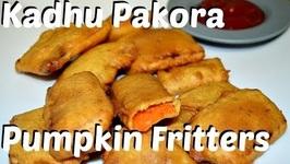 Kadhu Ke Pakore (Pumpkin Fritters) - Unique Recipe