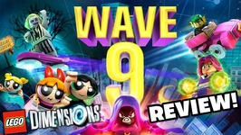 Lego Dimensions Wave 9 Review - Teen Titans GO Powerpuff Girls And Beetlejuice