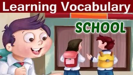 Improve Your Vocabulary - School - Kids Learning Video - English Grammar