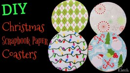 DIY Scrapbook Paper Christmas Coasters  Another Coaster Friday