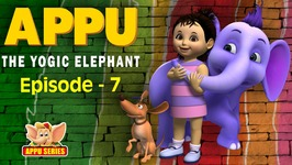 Episode 7 -  Dare To Believe - Appu - The Yogic Elephant
