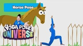 Horse Pose - Yoga Pose Universe