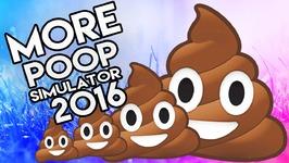 More Poop Simulator 2016