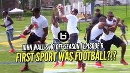 John Wall Calls Out Tom Brady Better Qb Or Wr No Off Season - Episode 6