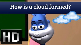 How Clouds Are Formed - Science Facts For Kids