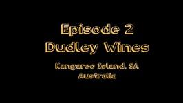 World of Wine - Episode 2- Dudley Wines