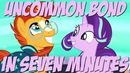 Uncommon Bond In Seven Minutes