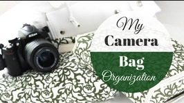 My Camera Bag Organization