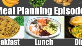Meal Planning Episode 5 Indian - Breakfast: Thepla, - Lunch Dal Kachumber - Dinner: Aloo Bhaji Puri