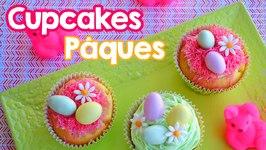 Cupcakes Pâques - Easter Cupcakes