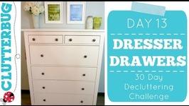 Day 13 - Dresser - 30 Day Decluttering Challenge