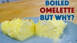 Boiled Omelette - Reaction - I Made Chef Steps Boiled Omelette Recipe