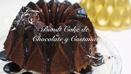 Bundt Cake De Chocolate / Y Castanas Con Salsa De Chocolate / Bundt Cake Castanas