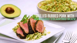 Grilled Coffee Rubbed Pork Tenderloin With Avocado - Cilantro Slaw