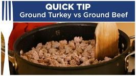Ground Turkey Vs Ground Beef - Quick Tips