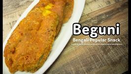 How To Make Perfect Crispy & Fluffy Beguni - Bengali Crispy EggPlant Fritters - Batter Fried Brinjal