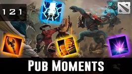 Dota 2 Pub Moments Ep. 121