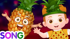 Pineapple Song- Single-  Learn Fruits  Original Learning Songs and Nursery Rhymes