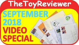 September 2018 Video Special FAN MAIL Shout-outs Giveaway Unboxing Toy Review by TheToyReviewer