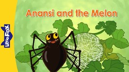 Anansi and the Melon - Folktales and Fairy Tales - Animated Stories for Kids