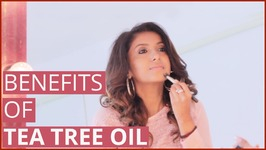 4 Best Tea Tree Oil Uses And Benefits For Face, Skin And Lips